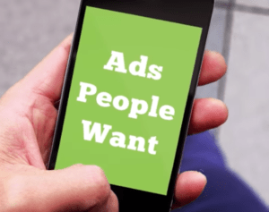 Ads people want